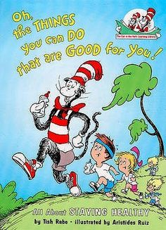 "How healthy are your kids?  This is my new favorite ""mom"" book!  The Cat in the Hat encourages and gives ideas on the importance of staying active, getting enough sleep, eating good foods and much more.  Find it on www.abitofliteracy.com and you'll see why it's a must have!"