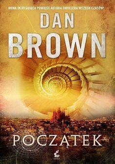 """Dan Brown - """"Początek"""" - 9/10"""