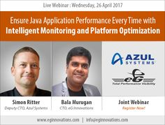 Live Webinar: Ensure Java Application Performance Every Time with Intelligent Monitoring and Platform Optimization.