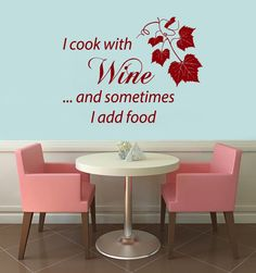Wall Decals Vinyl Decal Sticker Home Interior Design Art Mural Grapevine Quote I Cook With Wine And Sometimes I Add Food Kitchen Decor KT82 by Harmony4Life on Etsy