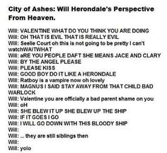 Do it like a HERONDALE!! The fact that him and I have the same perspective is cool well same besides the Magnus staying away from Alec Malec forever <3