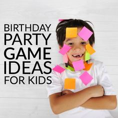 Do You Need Some Birthday Party Help Here Are Great BIRTHDAY PARTY GAME IDEAS