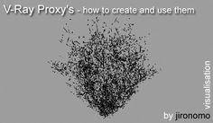 How to create a simple V-Ray proxy of a plant that you can then merge into other scenes with material already applied. T