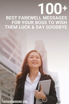 100+ Best Farewell Messages To Boss To Wish Them Luck And Say Goodbye #farewell #quotes #messages #careeradvice