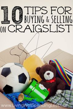 10 tips for buying & selling on craigslist | living well spending less | frugal living