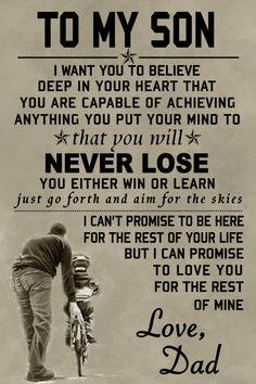 family Poster - to my son Love My Wife Quotes, Father Son Quotes, Dad Quotes, Daughter Quotes, Family Quotes, Words Quotes, Sayings, I Love My Son, Love My Family