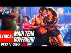 Main Tera Boyfriend Lyrical Video | Raabta | Arijit Singh | Neha Kakkar | Sushant Singh Kriti Sanon - YouTube