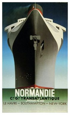 example of art deco: More details This is a poster for SS Normandie. The poster art copyright is believed to belong to Compagnie Générale Transatlantique. Further details: SS Normandie poster by Adolphe Mouron Cassandra (wikipedia) Retro Poster, Art Deco Posters, Poster S, Vintage Travel Posters, Cool Posters, Print Poster, Hanging Posters, Design Posters, Movie Posters