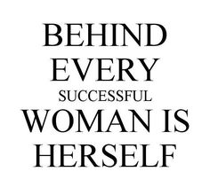 Behind every successful woman is herself. ~unknown #motivational #quote #mlm  Are you toxic? Take the Quiz -> http://9DayDetox.net http://9DayDetox.net
