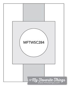 MFT Card Challenges: Wednesday Sketch Challenge - Sketch 284  #mftstamps