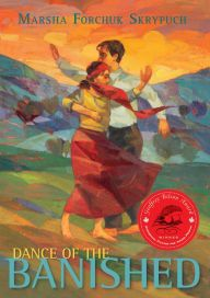 Dance of the Banished by Marsha Forchuk Skrypuch   9781927485651   Paperback   Barnes & Noble
