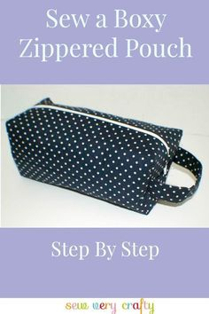 Sew A Bag Sew a boxy zippered pouch step by step. Sewing Tutorials, Bag Tutorials, Tutorial Sewing, Sewing Projects, Beginners Sewing, Sewing Crafts, Zipper Pouch Tutorial, Purse Tutorial, Pencil Case Tutorial