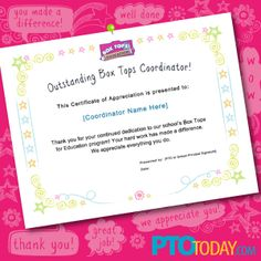 Show your Box Top volunteers you care! FREE downloadable customizable Box Tops Coordinator Certificate of Appreciation