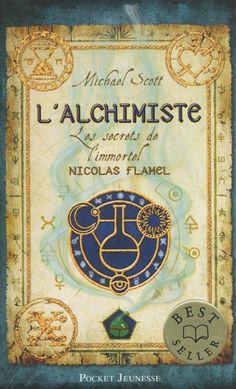 Les secrets de l'immortel. Nicolas Flamel. Livre I. L'alchimiste