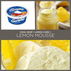Cool Whip + Lemon Curd = Lemon Mousse | 34 Insanely Simple Two-Ingredient Recipes