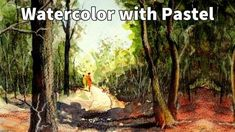 Watercolor with Pastel - Online Art Lessons