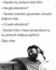 #Oğuz_Atay The Words, Cool Words, Words Quotes, Book Quotes, Sayings, Nice Quotes, Good Sentences, Believe In Miracles, Meaningful Quotes