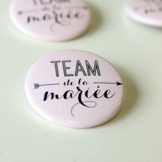 Badges mariage et EVJF - team de la mariée (par 4)