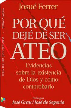 """Descarga gratis del #libro de Josué Ferrer """"Por qué dejé de ser ateo"""" #libroscristianos"""