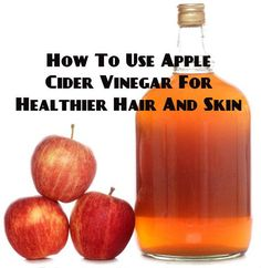 How to Use Apple Cider Vinegar For Healthier Skin and Hair on Real Farmacy