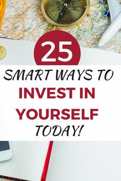 Upgrade your life right now! Here are 25 (mostly free) ways invest in yourself to upgrade your life today and in the future.