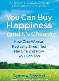 You can buy Hapiness (and it's cheap) dit boek gaat over hoe een vrouw het roer om heeft gegooid en hier blijer van is geworden. http://life.gaiam.com/article/downsizing-do-you-dare