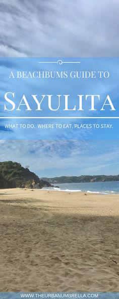 A beachbums guide to Sayulita