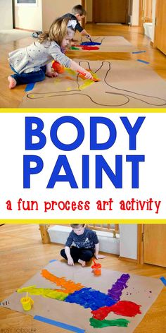 Body Paint Process Art: LOVE this fun art activity for toddlers and preschoolers. Looks like a great indoor activity on a rainy day!