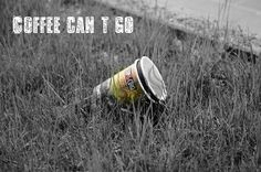 coffee can´t go