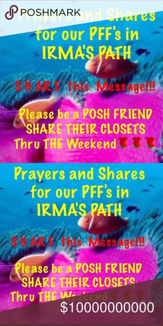 S H AR E !!! This Message. For PFF's FL GA Etc POSH BOMB Emergency🌹Please please read and share message. 😇😇We need to share our friends closet's through the weekend that have been or will be in IFMA's path. Bless you. Sondra PRAY & SHARE Other