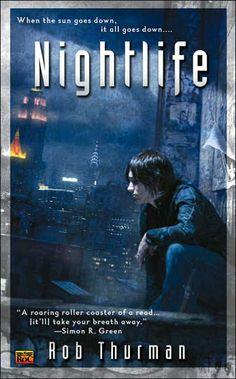 Nightlife by Rob Thurman.
