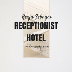 Kerja Sebagai Receptionist Hotel
