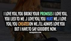 Promises Quotes | Say Goodbye Now