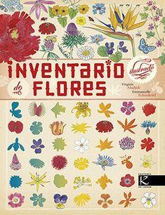 Inventario ilustrado de flores / Virginie Aladjidi y Emmanuelle Tchoukriel .