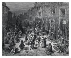 Gustave Dore - London a pilgramage