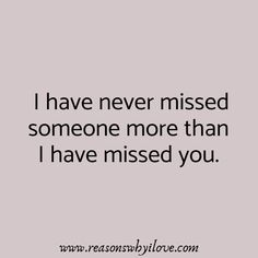 Missing your husband? To remind him send these cute miss u quotes for husband that are great samples to inspire him with the right sentiment. Missing My Boyfriend Quotes, Miss My Husband Quotes, I Miss Him Quotes, My Soulmate Quotes, I Miss My Boyfriend, Love Quotes, I Miss My Husband, Ship Quotes, Dark Quotes