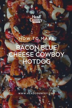 Bacon Blue Cheese Cowboy Hot Dog is great for an easy weeknight dinner or for when you need a crowd pleaser Hot Dog Recipes, Keto Recipes, Easy Weeknight Dinners, Easy Meals, How To Make Bacon, Summer Grilling Recipes, Best Bbq, Game Day Food, Blue Cheese