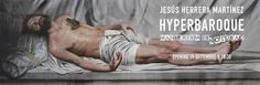Hyperbaroque. Manierism is not dead!, Jesus Herrera Martinez, di ritorno a Roma per la sua prima personale italiana dopo l'esperienza all'Accademia di Spagna, rappresenta un tributo al...