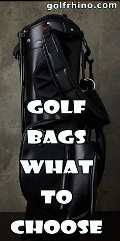 f5b3f6486 Golf_Bags__What_To_Choose Golf Accessories, Direct Golf, Best Golf Clubs,  Golf Carts, Golf Tips