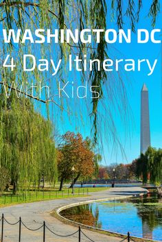 A Local Mom's 4 Day Recommended Itinerary for Kids Ages 10-14 in Washington DC