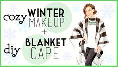 Cozy Winter Makeup Look + DIY Blanket Cape! // #DIYDecember Day 10