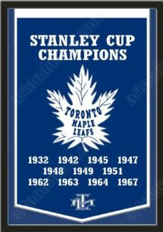 Dynasty Banner Of Toronto Maple Leafs-Framed Awesome & Beautiful-Must For A Championship Team Fan! Most NHL Team Dynasty Banners Available