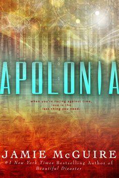 Apolonia | Jamie McGuire | Oct 2014 | https://www.goodreads.com/book/show/18775182-apolonia | #fantasy #newadult #romance