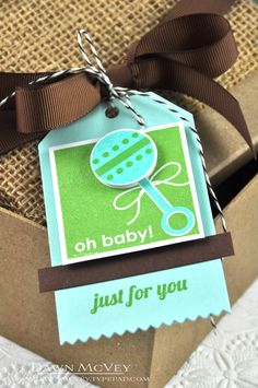 oh baby just for you tag by dawn - love the popped up circle with the stamped handle - so cute with the bootie gift box!!