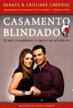Casamento Blindado Renato E Cristiane Cardoso