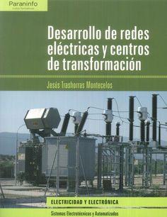 Este libro desarrolla los contenidos que figuran en el diseño curricular del módulo de Desarrollo de Redes Eléctricas y Centros de Transformación del Ciclo Formativo de grado superior de Sistemas Electrotécnicos y Automatizados (Real Decreto 1127/2010, de 10 de Septiembre), perteneciente a la familia profesional de Electricidad y Electrónica. http://www.paraninfo.es/catalogo/9788497329361/desarrollo-de-redes-electricas-y-centros-de-transformacion