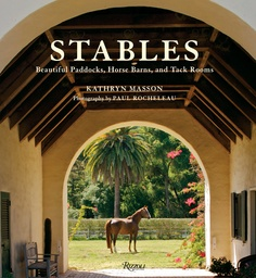 Stables, Beautiful Paddocks, Horse Barns and Tack Rooms by Kathryn Masson. Great ideas for the equestrian inspired home inside too.