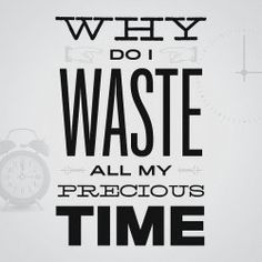 Don't waste your precious time. Making Time Quotes gives you the inspiration you need to make time for yourself, for friends and your loved ones....