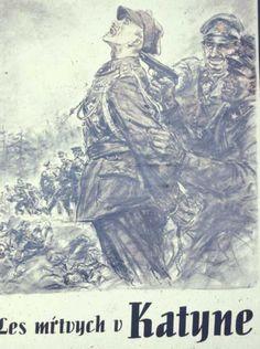 Nazi poster - Katyn Forest Massacre.