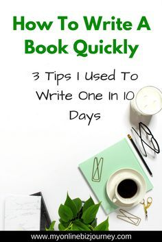 """People think that in order to write a quality book you need to be """"inspired"""". Not necessarily. Here are 3 tips to help you write your next book quickly."""